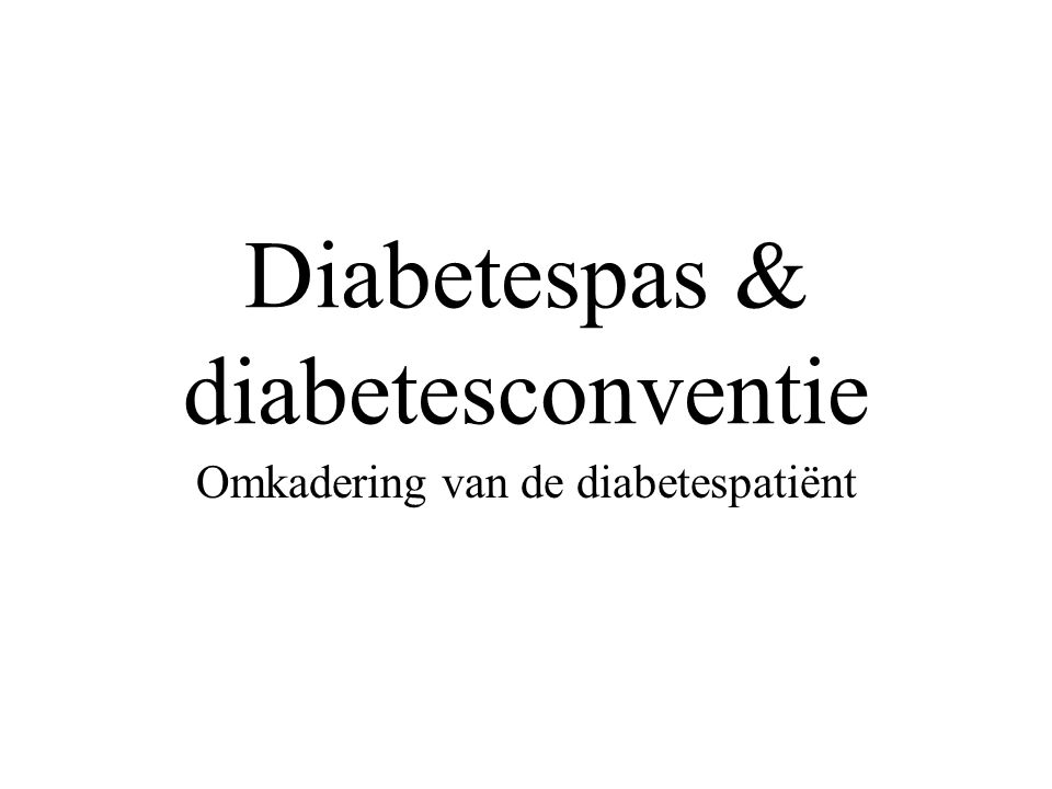 Diabetespas & diabetesconventie