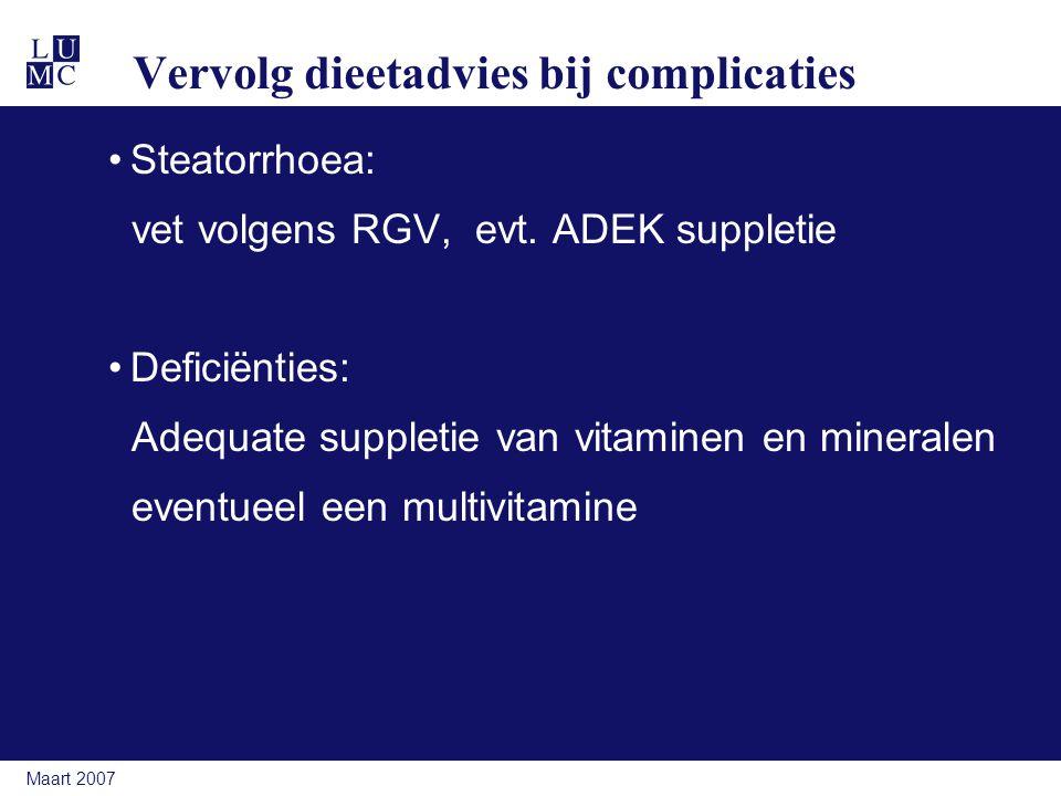 Vervolg dieetadvies bij complicaties