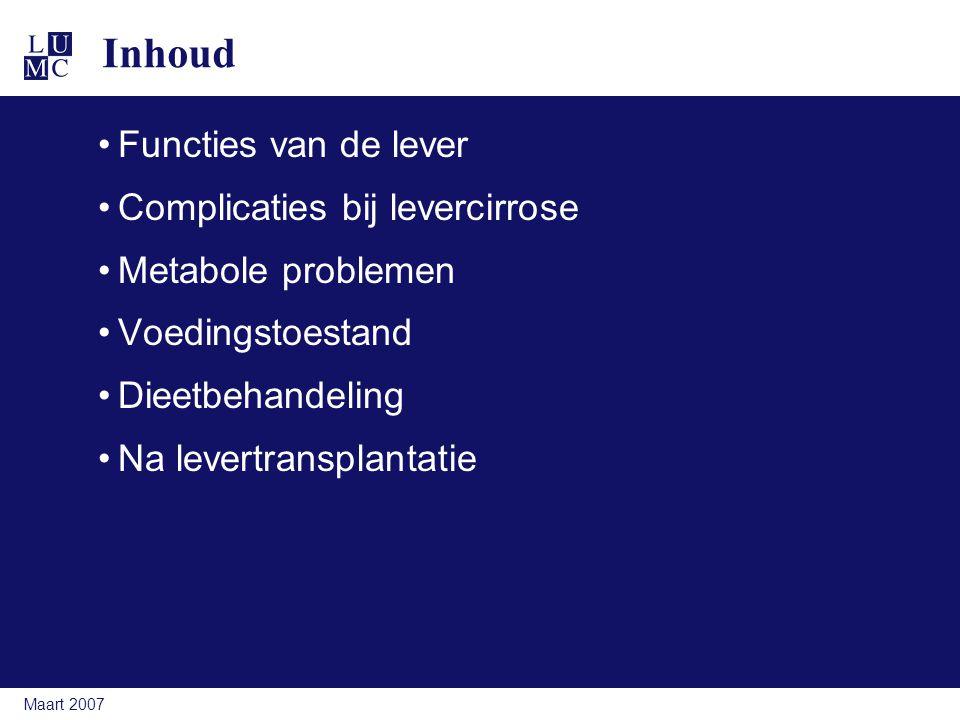 Inhoud Functies van de lever Complicaties bij levercirrose