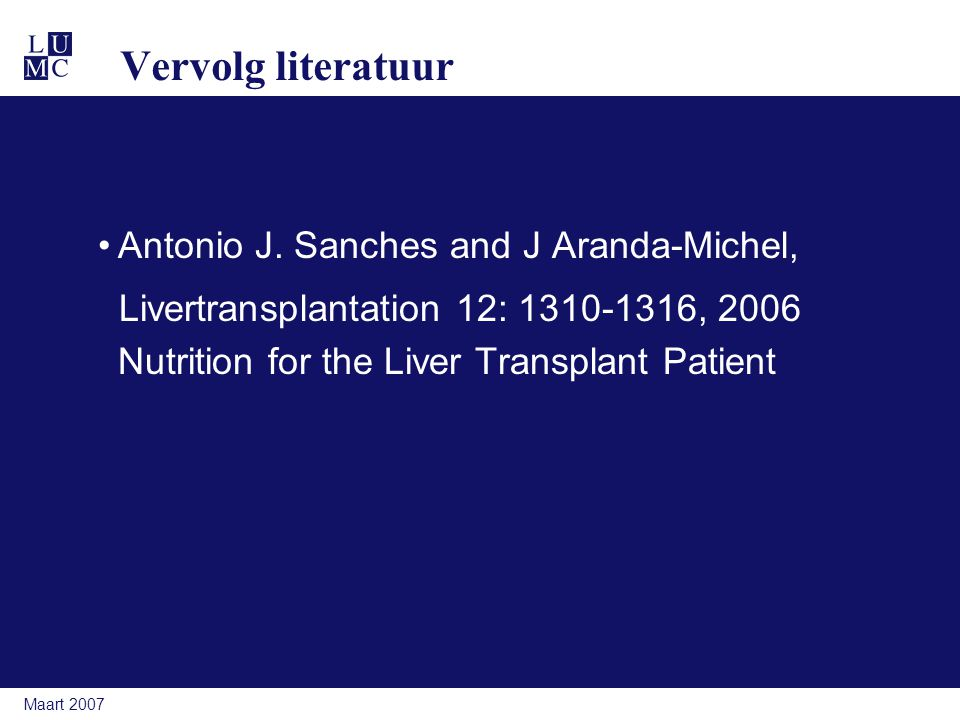 Vervolg literatuur Antonio J. Sanches and J Aranda-Michel,