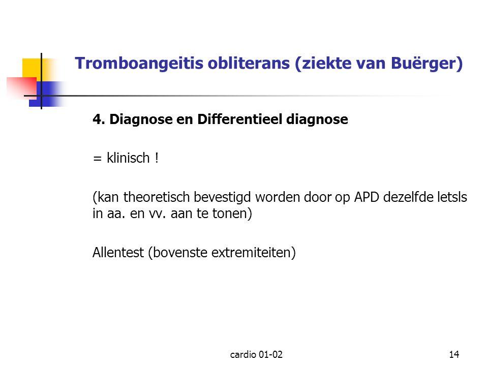 Tromboangeitis obliterans (ziekte van Buërger)