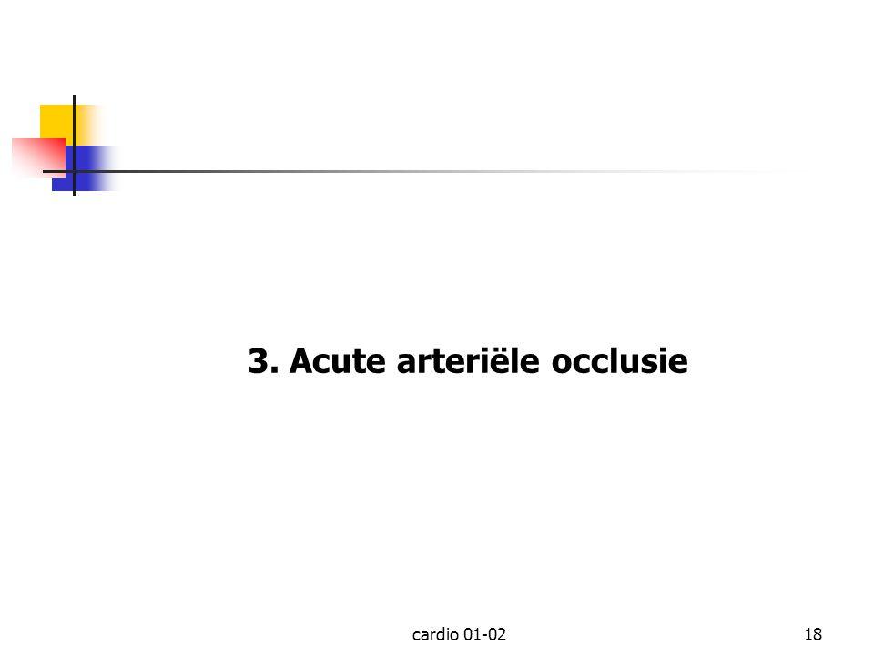3. Acute arteriële occlusie