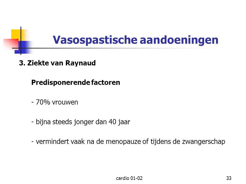 Vasospastische aandoeningen