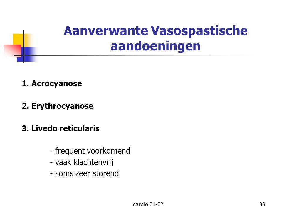 Aanverwante Vasospastische aandoeningen