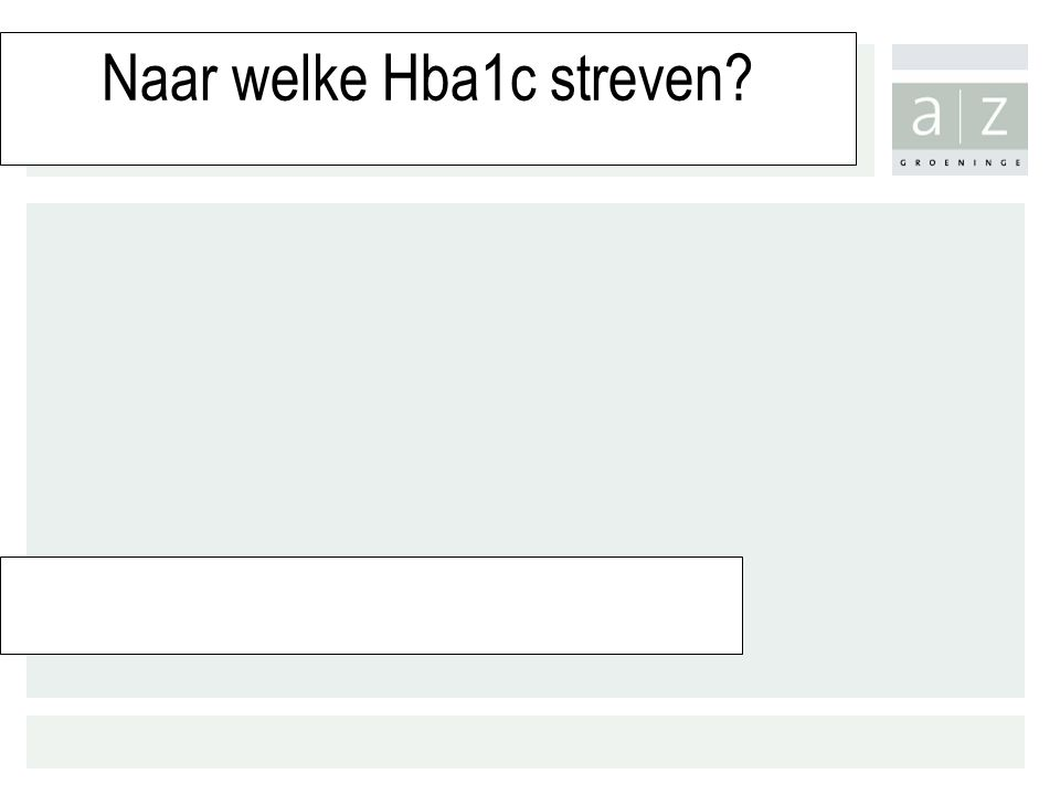Naar welke Hba1c streven
