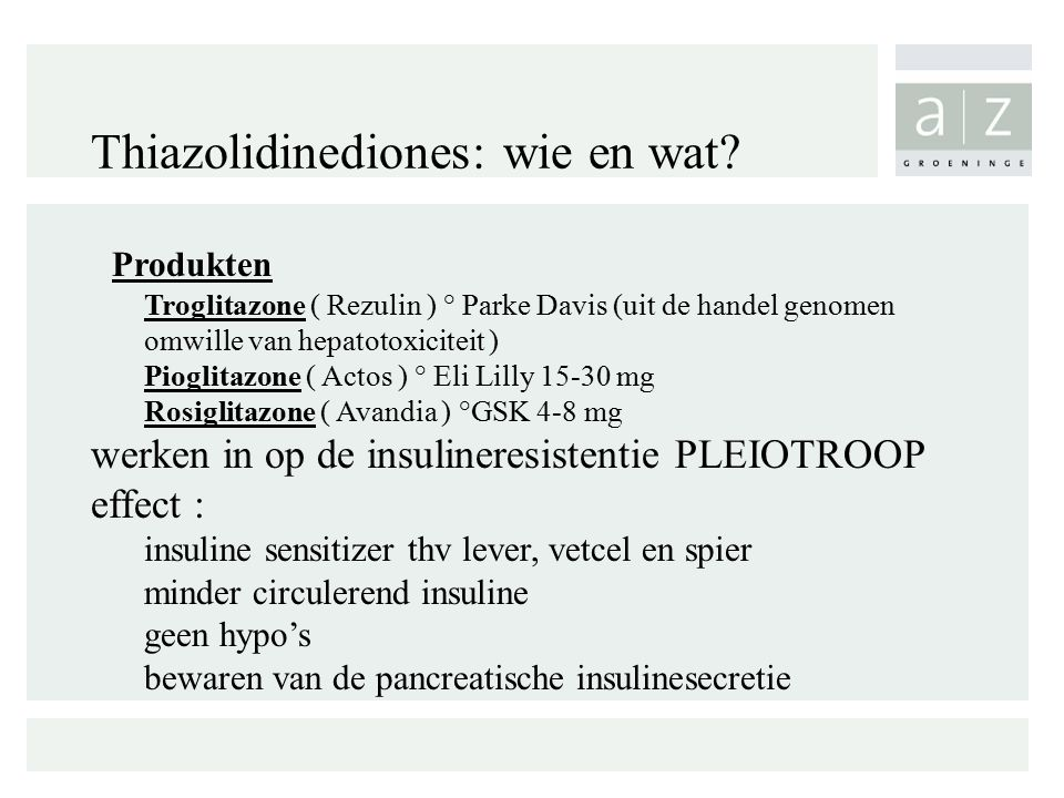 Thiazolidinediones: wie en wat