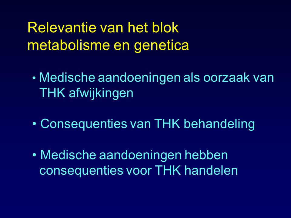 Relevantie van het blok metabolisme en genetica