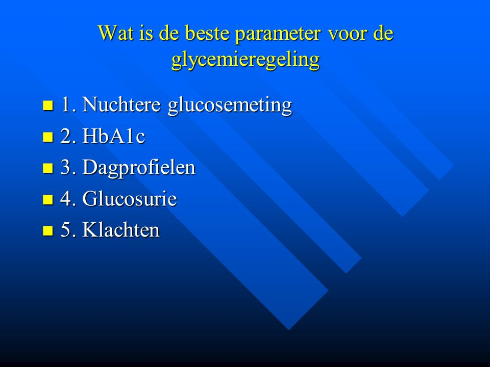 Wat is de beste parameter voor de glycemieregeling