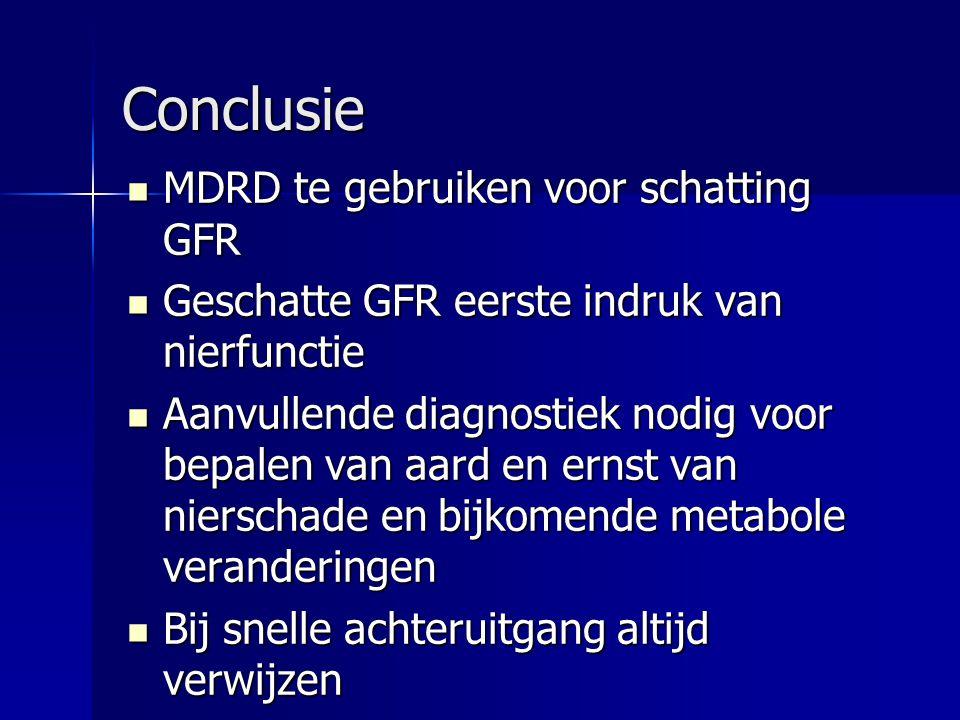 Conclusie MDRD te gebruiken voor schatting GFR
