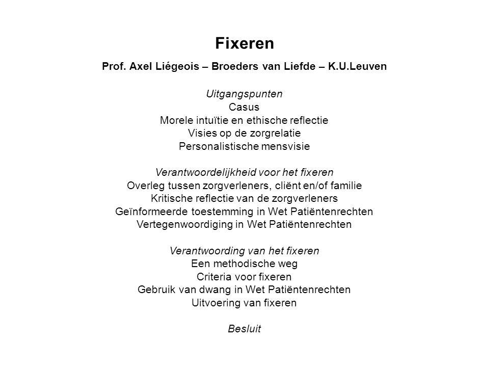 Prof. Axel Liégeois – Broeders van Liefde – K.U.Leuven
