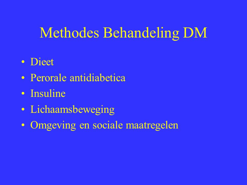Methodes Behandeling DM