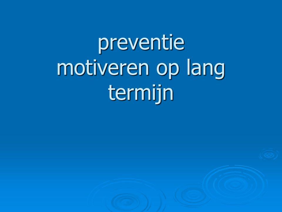 preventie motiveren op lang termijn