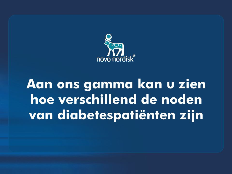 Aan ons gamma kan u zien hoe verschillend de noden van diabetespatiënten zijn