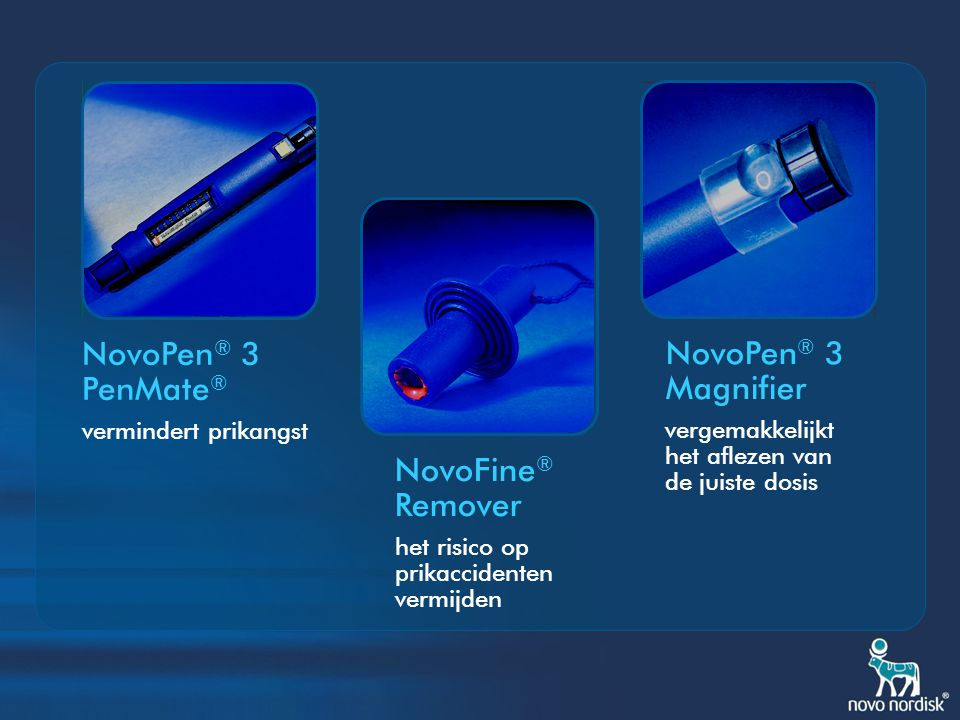 NovoPen® 3 PenMate® NovoPen® 3 Magnifier NovoFine® Remover