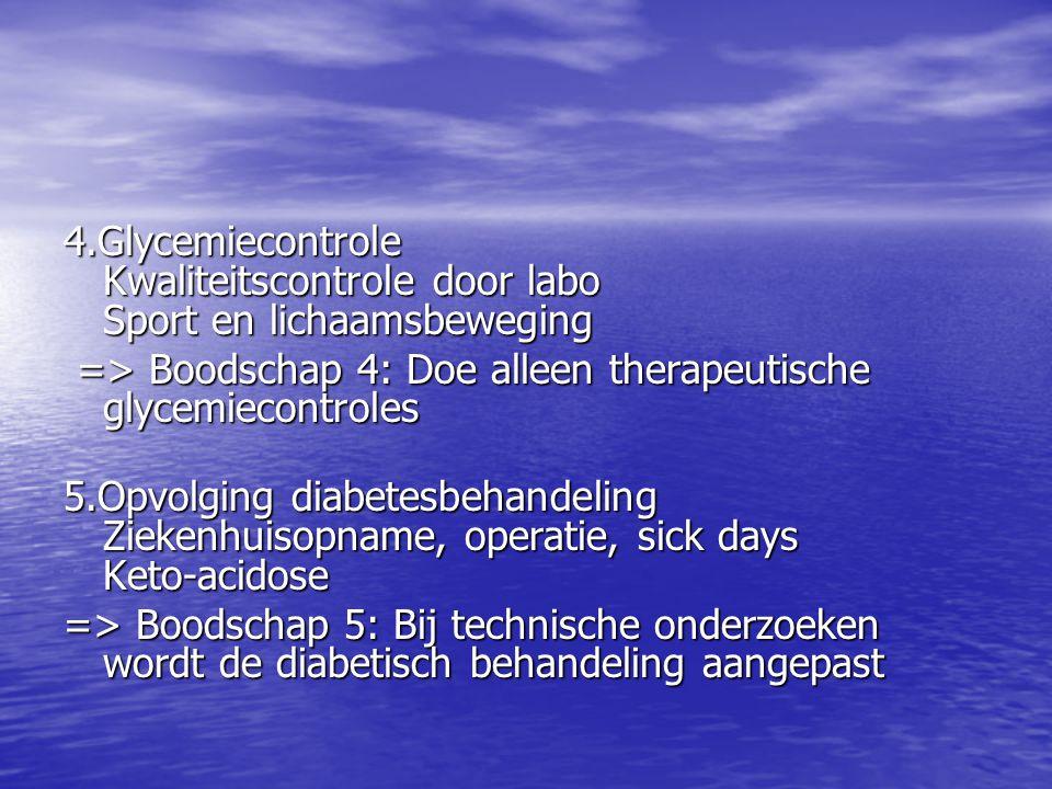 4.Glycemiecontrole Kwaliteitscontrole door labo Sport en lichaamsbeweging