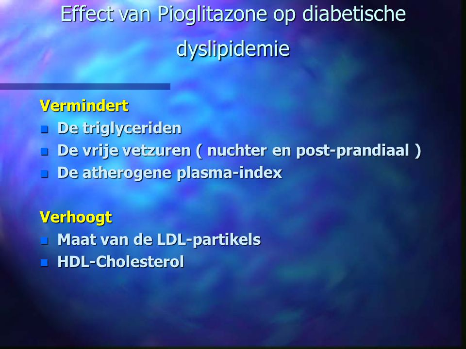 Effect van Pioglitazone op diabetische dyslipidemie