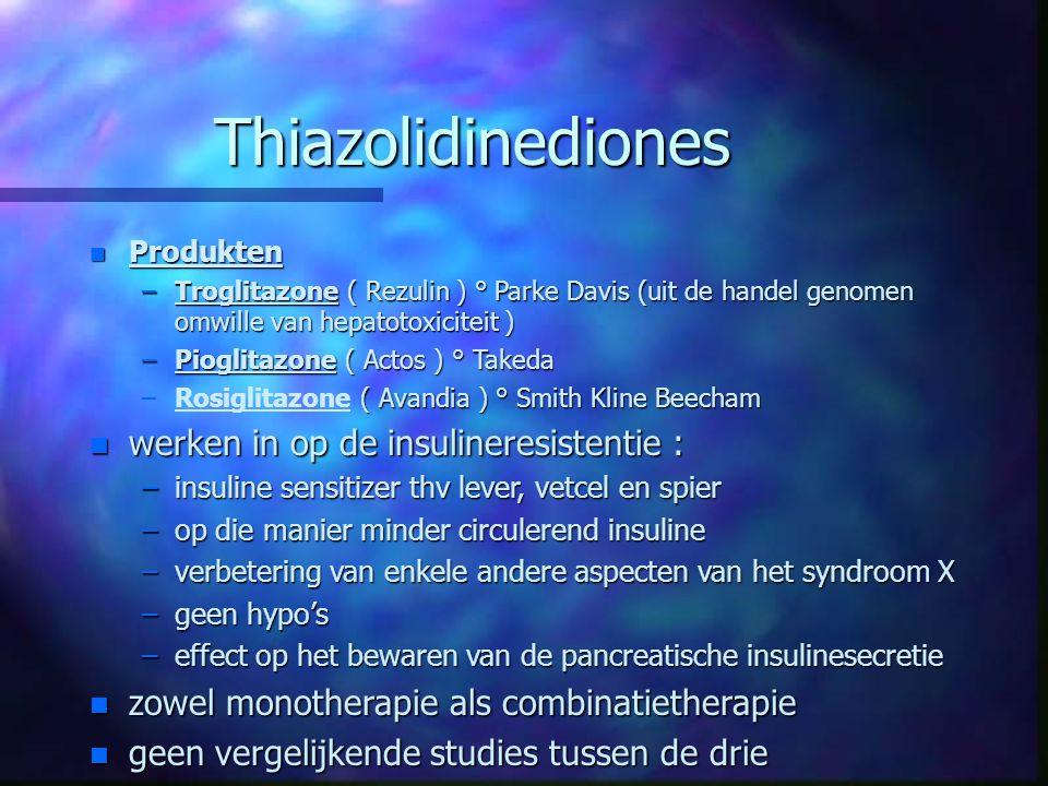 Thiazolidinediones werken in op de insulineresistentie :
