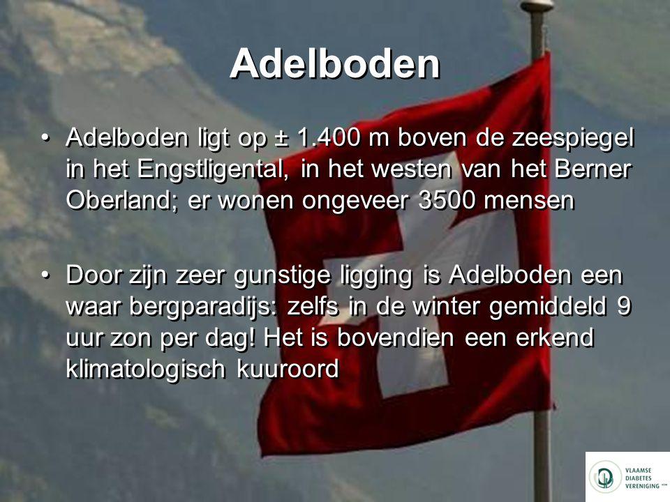 Adelboden Adelboden ligt op ± 1.400 m boven de zeespiegel in het Engstligental, in het westen van het Berner Oberland; er wonen ongeveer 3500 mensen.
