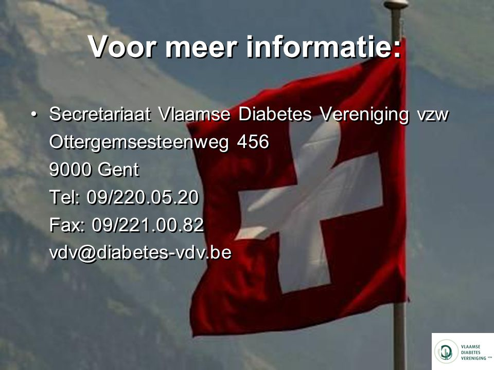 Voor meer informatie: Secretariaat Vlaamse Diabetes Vereniging vzw