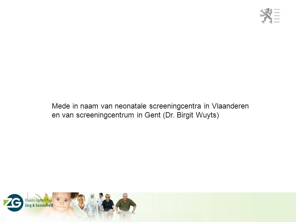 Mede in naam van neonatale screeningcentra in Vlaanderen