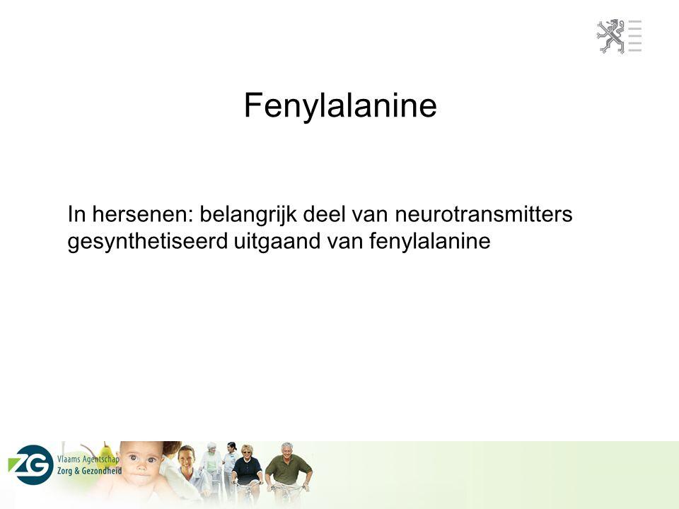 Fenylalanine In hersenen: belangrijk deel van neurotransmitters gesynthetiseerd uitgaand van fenylalanine.