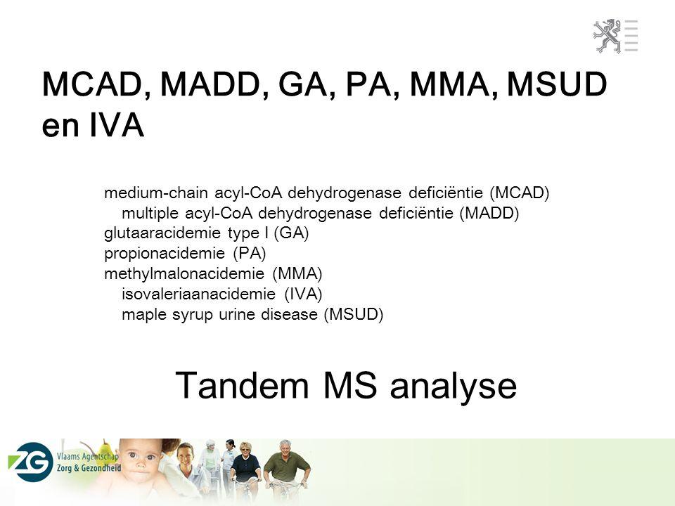 MCAD, MADD, GA, PA, MMA, MSUD en IVA