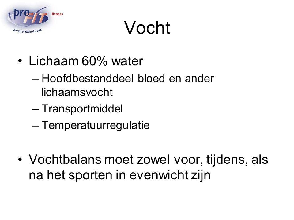 Vocht Lichaam 60% water. Hoofdbestanddeel bloed en ander lichaamsvocht. Transportmiddel. Temperatuurregulatie.