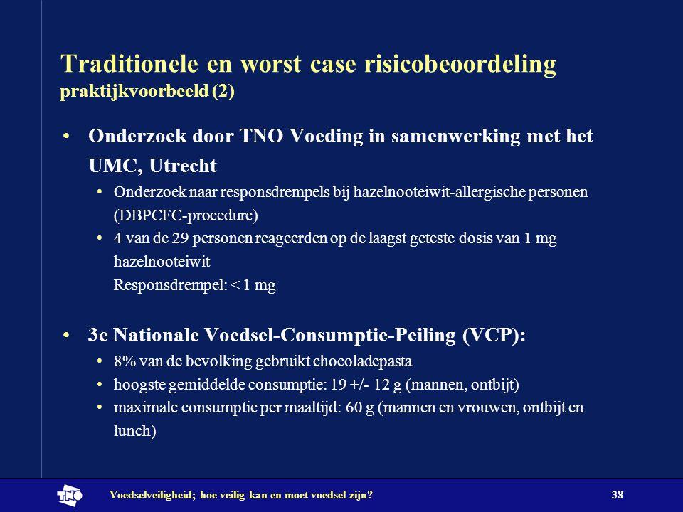 Traditionele en worst case risicobeoordeling praktijkvoorbeeld (2)