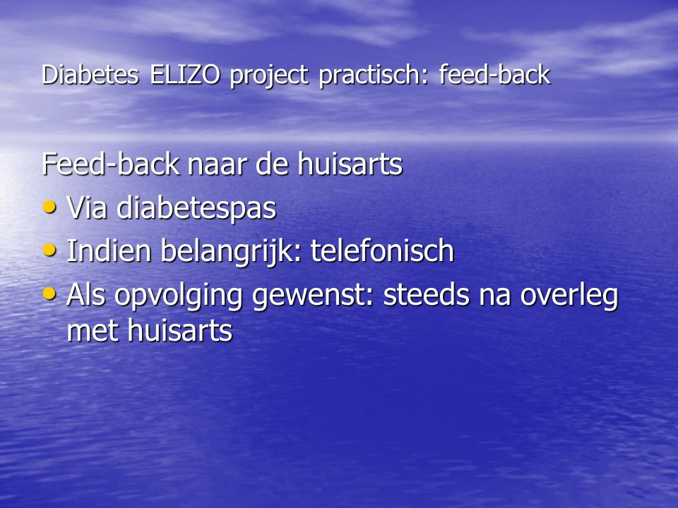 Diabetes ELIZO project practisch: feed-back