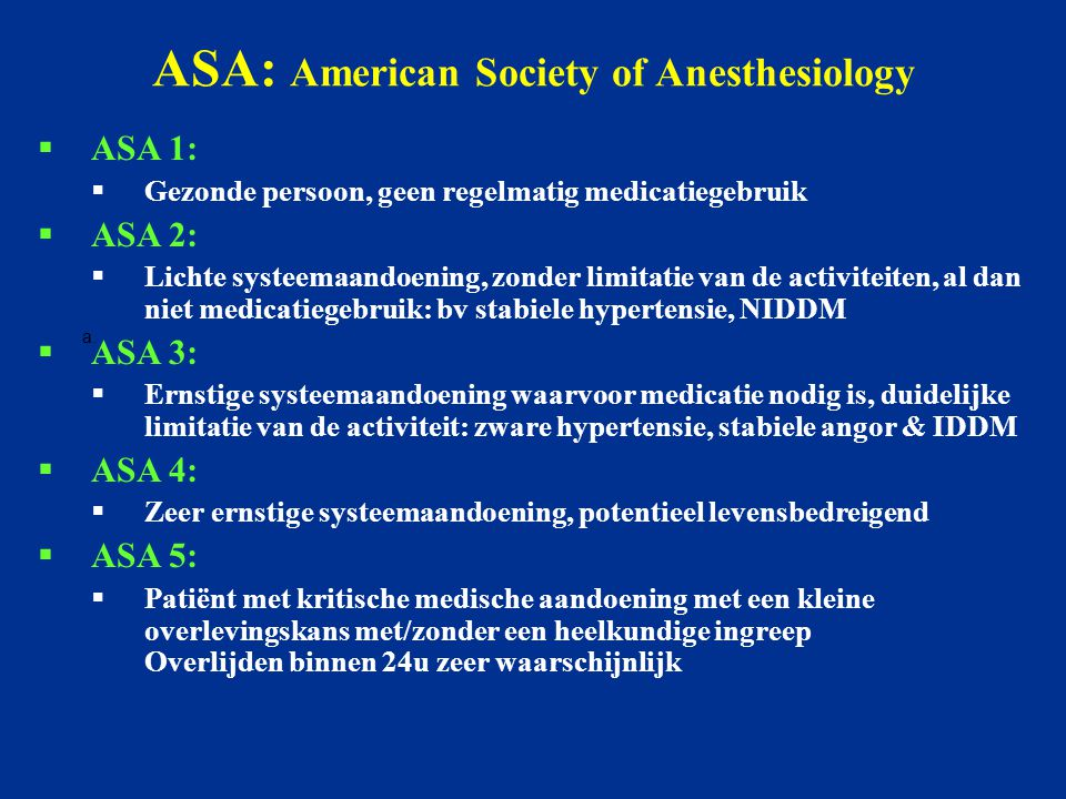 ASA: American Society of Anesthesiology