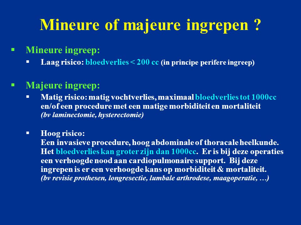 Mineure of majeure ingrepen