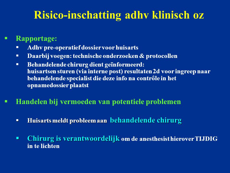 Risico-inschatting adhv klinisch oz
