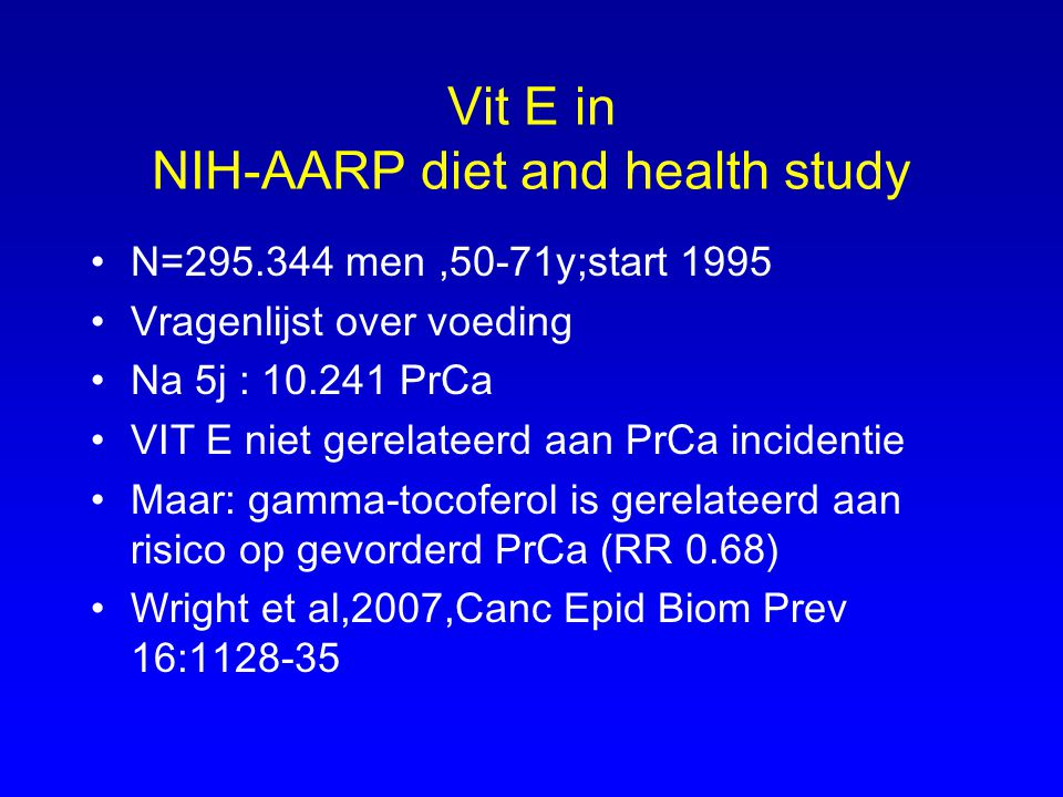 Vit E in NIH-AARP diet and health study