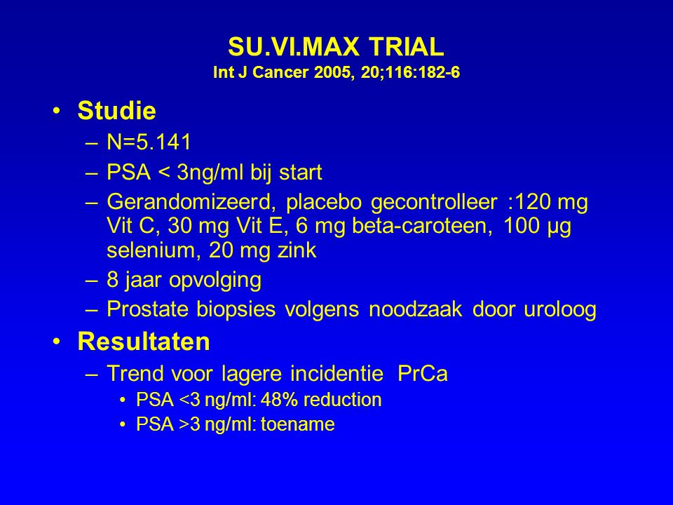 SU.VI.MAX TRIAL Int J Cancer 2005, 20;116:182-6