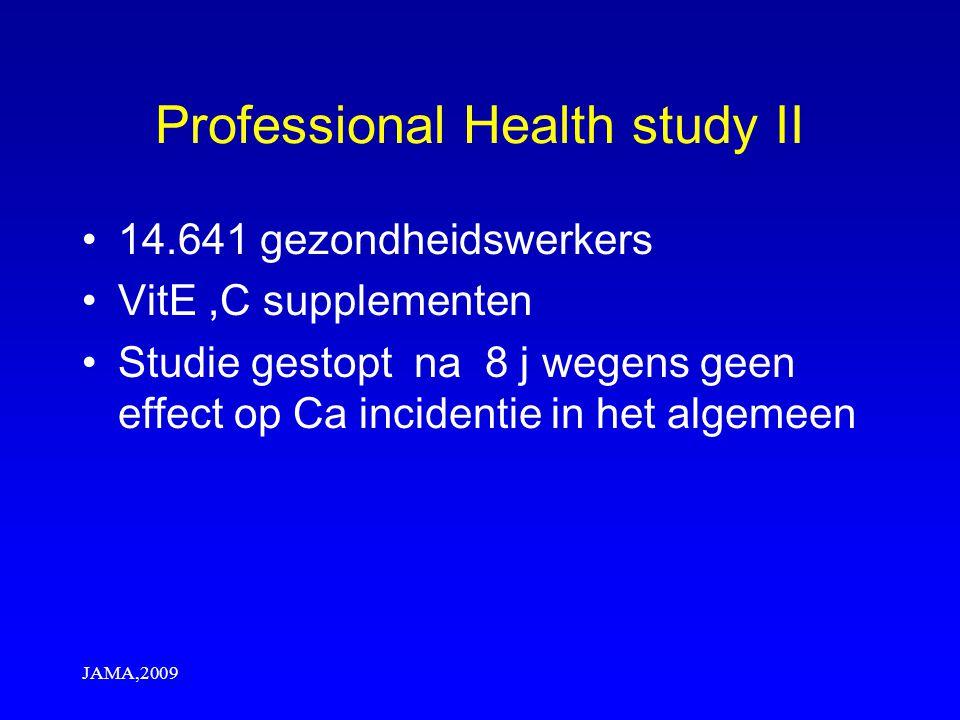 Professional Health study II