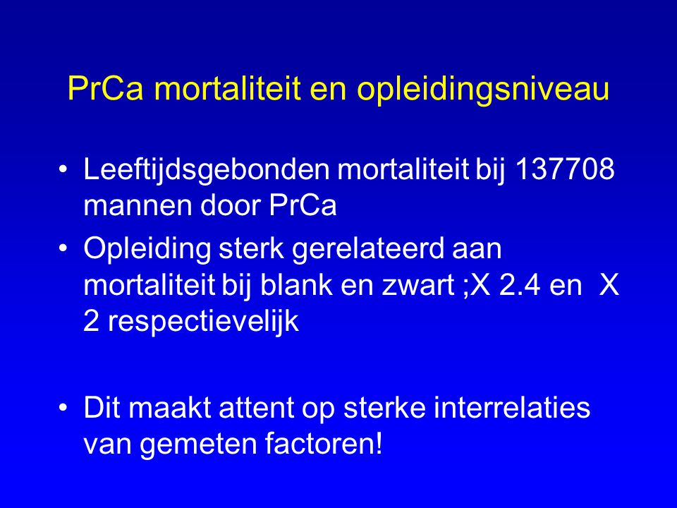 PrCa mortaliteit en opleidingsniveau