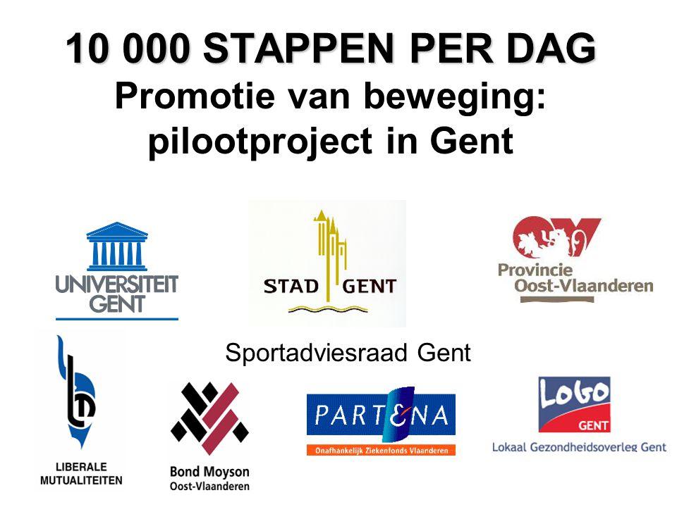 10 000 STAPPEN PER DAG Promotie van beweging: pilootproject in Gent
