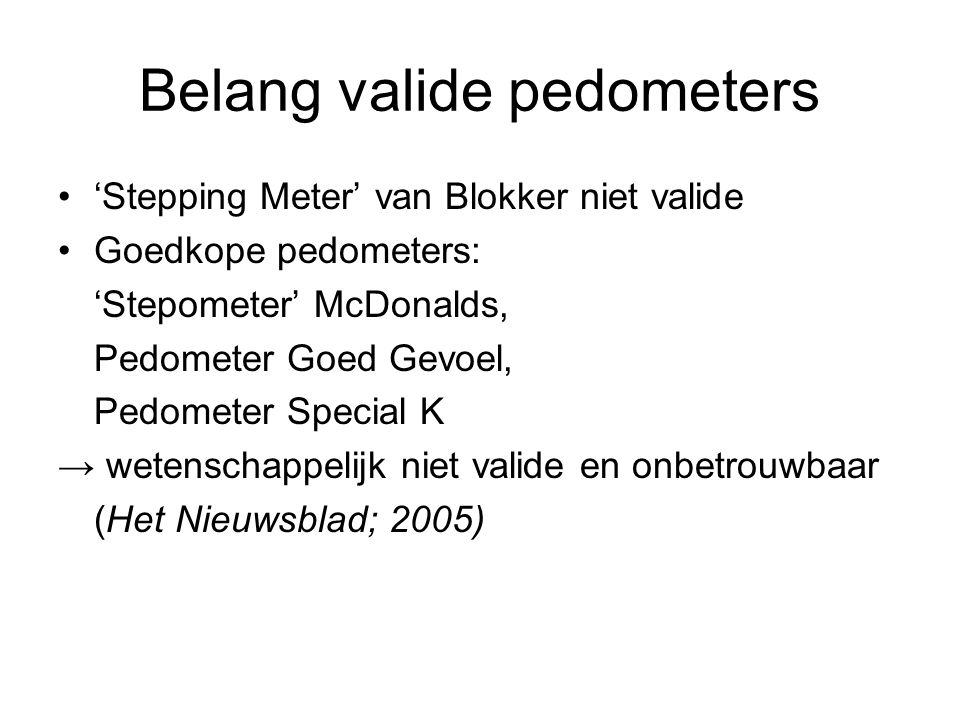 Belang valide pedometers