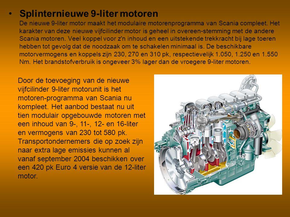Splinternieuwe 9-liter motoren De nieuwe 9-liter motor maakt het modulaire motorenprogramma van Scania compleet. Het karakter van deze nieuwe vijfcilinder motor is geheel in overeen-stemming met de andere Scania motoren. Veel koppel voor z n inhoud en een uitstekende trekkracht bij lage toeren hebben tot gevolg dat de noodzaak om te schakelen minimaal is. De beschikbare motorvermogens en koppels zijn 230, 270 en 310 pk, respectievelijk 1.050, 1.250 en 1.550 Nm. Het brandstofverbruik is ongeveer 3% lager dan de vroegere 9-liter motoren.