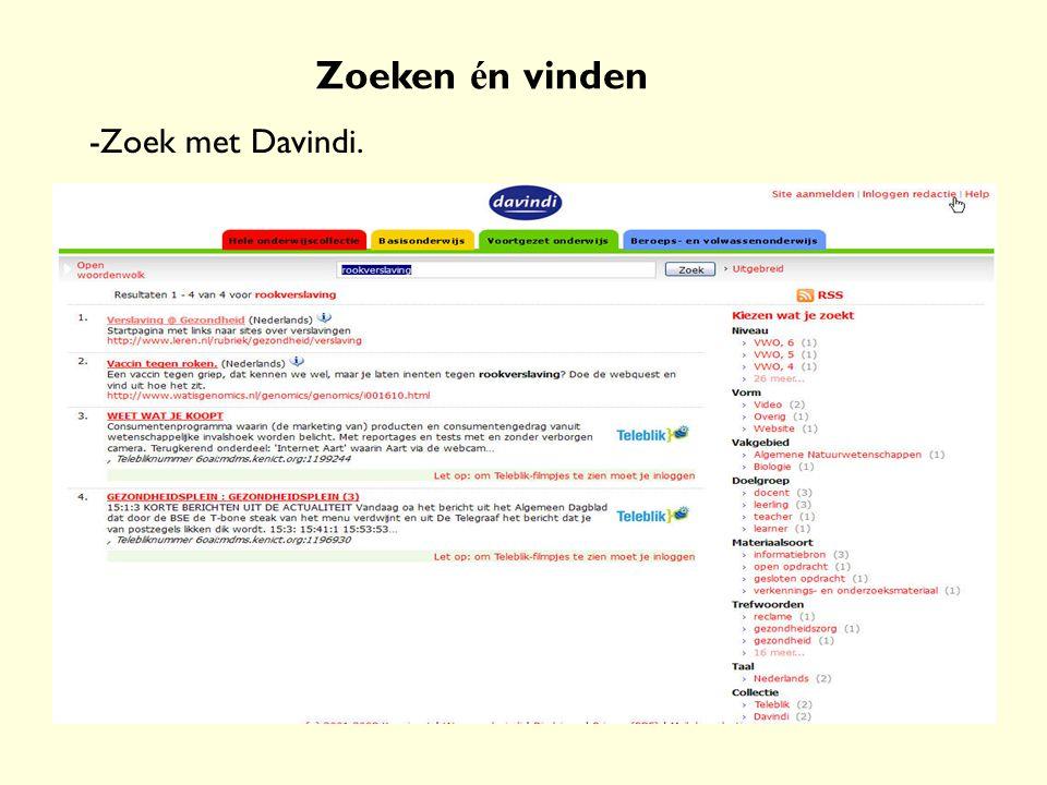 Zoeken én vinden -Zoek met Davindi.