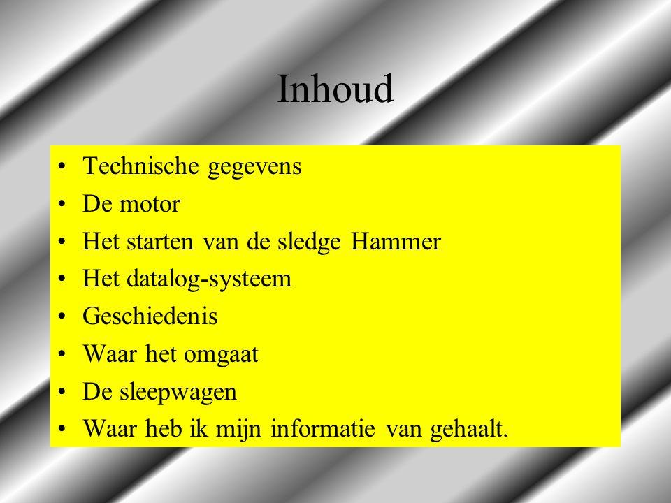 Inhoud Technische gegevens De motor Het starten van de sledge Hammer