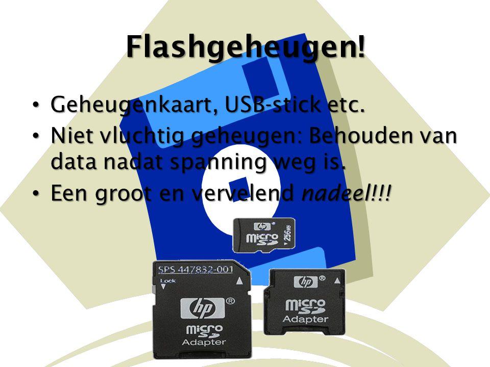 Flashgeheugen! Geheugenkaart, USB-stick etc.