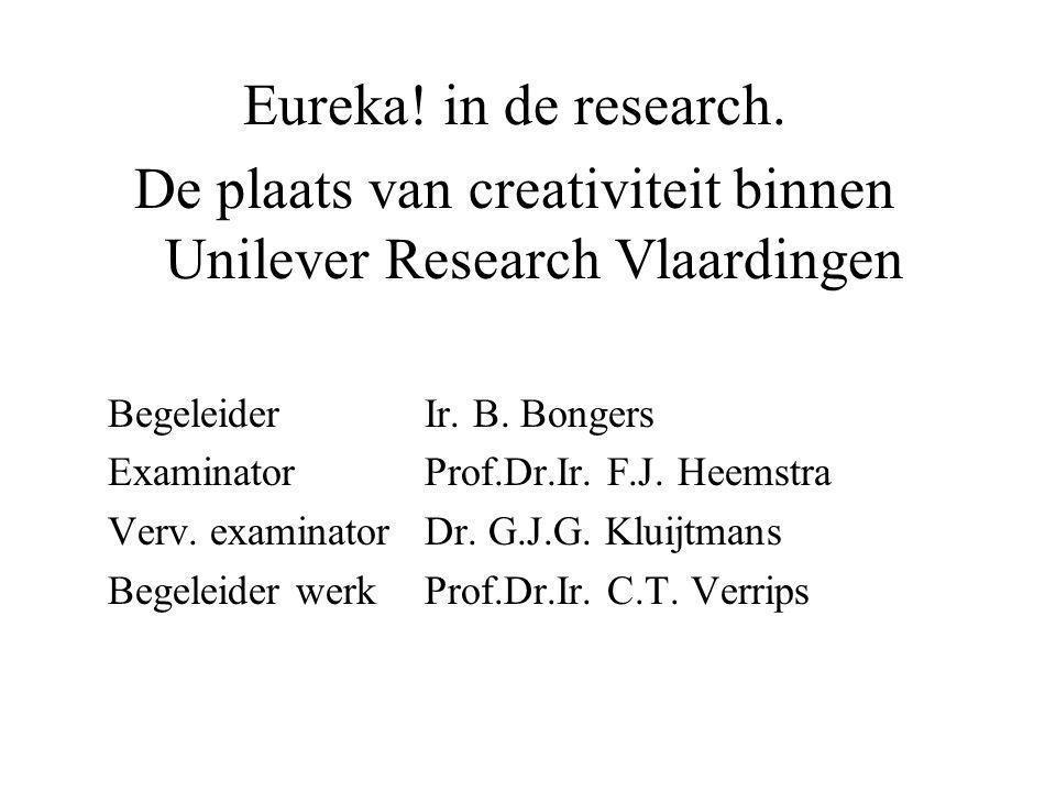 De plaats van creativiteit binnen Unilever Research Vlaardingen