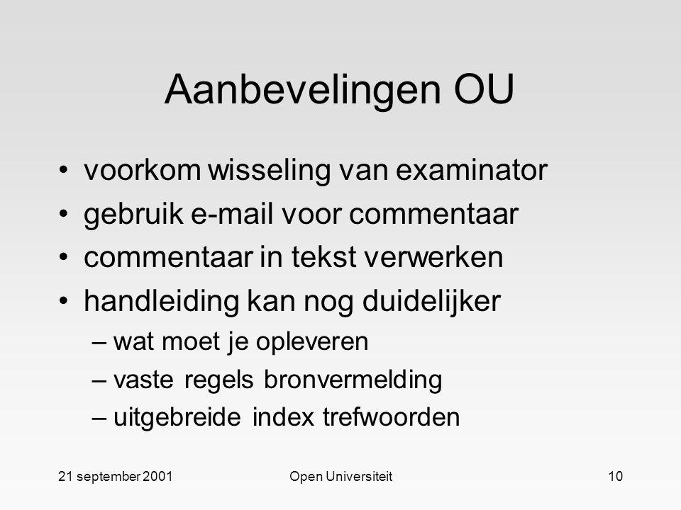 Aanbevelingen OU voorkom wisseling van examinator
