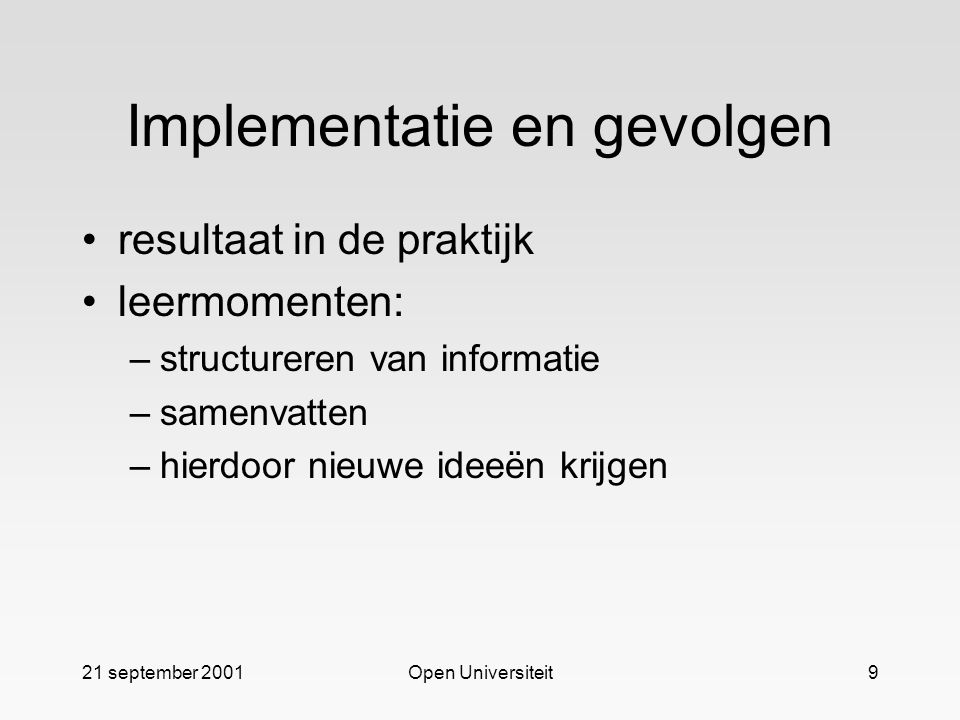 Implementatie en gevolgen