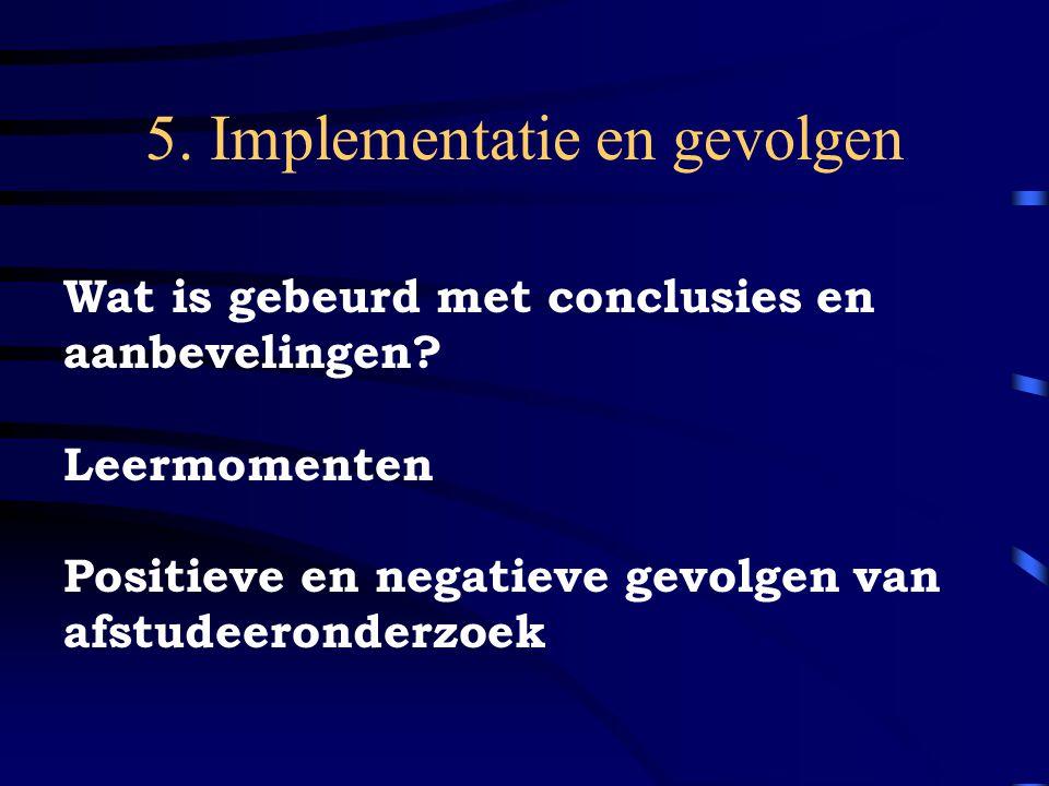 5. Implementatie en gevolgen