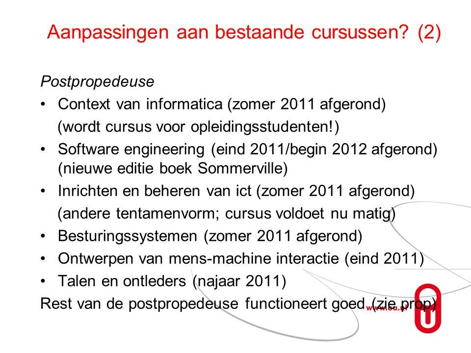 Aanpassingen aan bestaande cursussen (2)