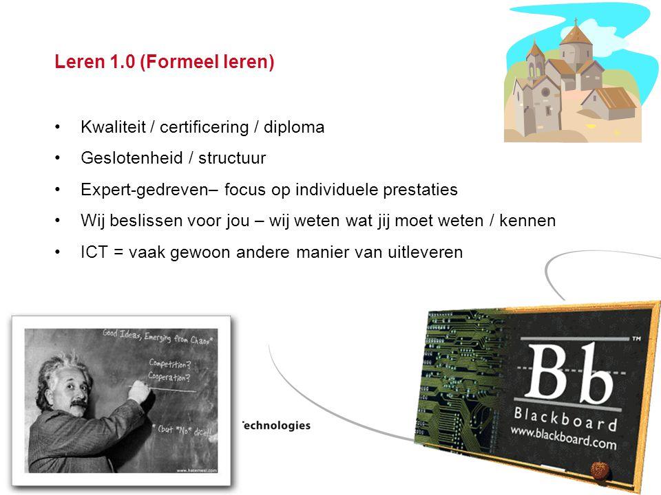 Leren 1.0 (Formeel leren) Kwaliteit / certificering / diploma