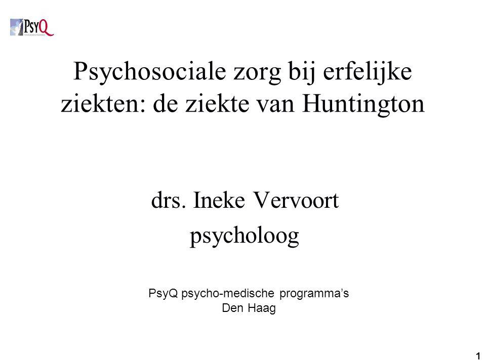 Psychosociale zorg bij erfelijke ziekten: de ziekte van Huntington