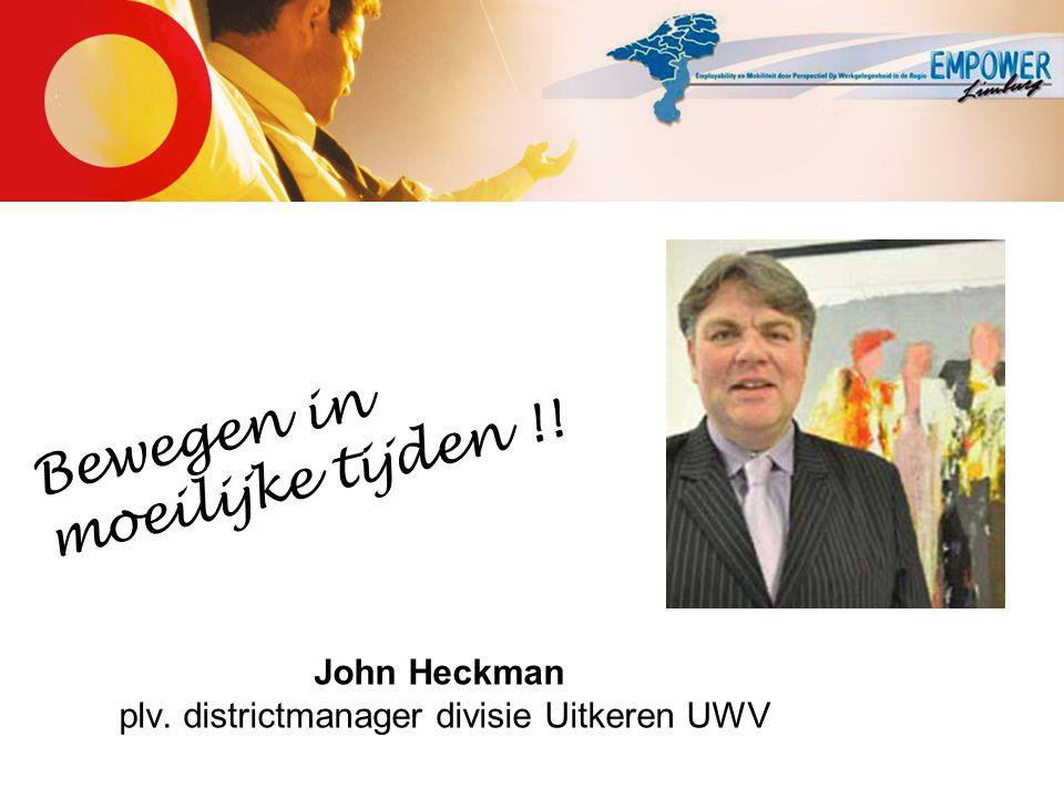 John Heckman plv. districtmanager divisie Uitkeren UWV